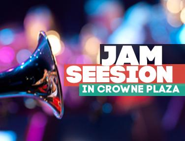 Jam Session at Crowne Plaze Hotel
