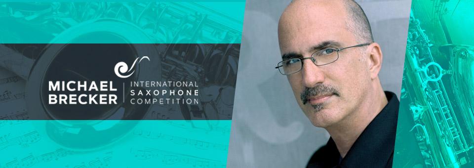 תמונת נושא עבור Michael Brecker International Saxophone Competition